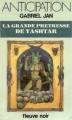 Couverture La Grande Prêtresse de Yashtar Editions Fleuve (Noir - Anticipation) 1983