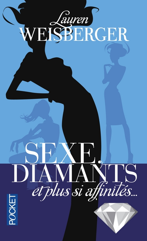 Couverture Sexe, diamants et plus si affinités...