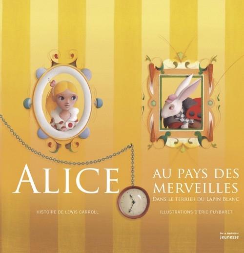 Couverture Alice au pays des merveilles : Dans le terrier du lapin blanc