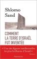 Couverture Comment la terre d'Israël fut inventée Editions Flammarion 2012