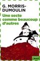 Couverture La Trilogie des Sectes, tome 1 : Une secte comme beaucoup d'autres Editions French pulp (Anticipation) 2014