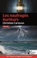Couverture Les naufragés hurleurs Editions Les Nouveaux auteurs 2014