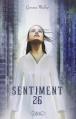 Couverture Sentiment 26 / Déviances Editions Michel Lafon 2012