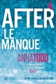 Couverture After, tome 4 : After we rise / Le manque Editions De l'homme 2015