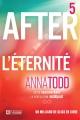 Couverture After, tome 5 : After ever happy / L'éternité Editions De l'homme 2015