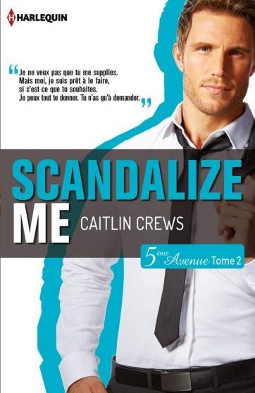 Couverture 5ème avenue, tome 2 : Scandalize me