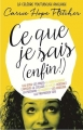 Couverture Ce que je sais (enfin !) Editions Albin Michel 2015