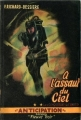 Couverture Les Conquérants de l'Univers, tome 2 : A l'assaut du ciel Editions Fleuve (Noir - Anticipation) 1951