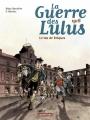 Couverture La guerre des Lulus, tome 3 : 1916 : Le tas de briques Editions Casterman 2015