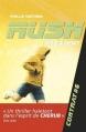 Couverture Rush, tome 6 : Mise à mort Editions Casterman 2015