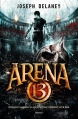 Couverture Arena 13, tome 1 Editions Bayard 2015