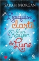Couverture L'exquise clarté d'un rayon de lune Editions Harlequin (&H) 2015