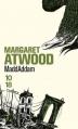 Couverture Le dernier homme, tome 3 : MaddAddam Editions 10/18 (Littérature étrangère) 2015