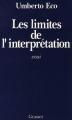 Couverture Les limites de l'interprétation Editions Grasset 1992