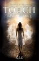 Couverture Touch, tome 2 : Réminiscence Editions Rebelle 2013