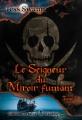 Couverture Le Seigneur du Miroir fumant, tome 1 Editions Artalys (Hors réel) 2015