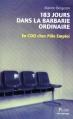 Couverture 183 jours dans la barbarie ordinaire : En CDD chez Pôle Emploi Editions Plon 2010