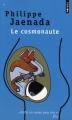 Couverture Le Cosmonaute Editions Points 2011