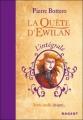 Couverture La quête d'Ewilan, intégrale Editions Rageot 2010