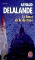 Couverture La lance de la destinée Editions Le Livre de Poche (Thriller) 2009