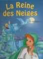 Couverture La reine des neiges  Editions PML 1998