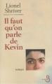 Couverture Il faut qu'on parle de Kevin Editions Belfond 2006