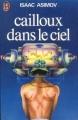 Couverture Cailloux dans le ciel Editions J'ai Lu 1974