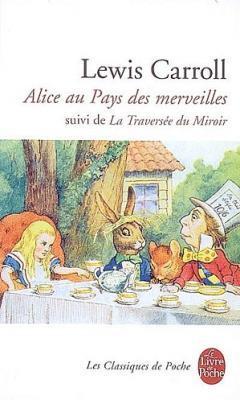 Couverture Alice au pays des merveilles et Alice à travers le miroir