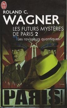 Couverture Les Futurs Mystères de Paris, tome 02 : Les Ravisseurs quantiques