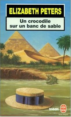 Couverture Amelia Peabody, tome 01 : Un crocodile sur un banc de sable