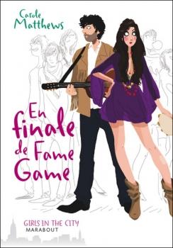 Couverture En finale de Fame Game