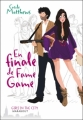Couverture En finale de Fame Game Editions Marabout (Girls in the city) 2009