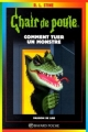 Couverture Comment se débarrasser d'un monstre / Comment tuer un monstre Editions Bayard (Poche - Passion de lire) 1997