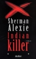 Couverture Indian killer Editions Albin Michel (Terres d'Amérique) 1998