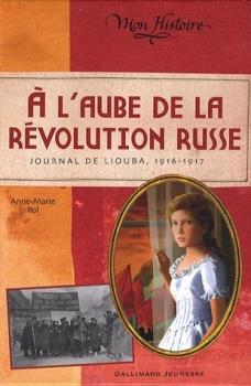 Couverture A l'aube de la révolution russe : Journal de Liouba, 1916-1917