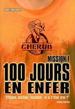 Couverture Cherub, tome 01 : Cent jours en enfer