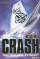 Couverture Cherub, tome 09 : Crash Editions Casterman 2009