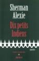 Couverture Dix petits indiens Editions Albin Michel (Terres d'Amérique) 2004
