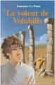 Couverture Le voleur de Volubilis Editions Yomad (Junior) 2010
