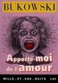 Couverture Apporte-moi de l'amour Editions Mille et une nuits (La petite collection) 1999