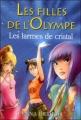 Couverture Les Filles de l'Olympe, tome 1 : Les Larmes de Cristal Editions  2010