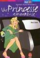 Couverture Journal d'une princesse / Journal de Mia : Princesse malgré elle, tome 03 : Une princesse amoureuse / Un amoureux pour Mia Editions Le Livre de Poche (Jeunesse - Mon bel oranger) 2002