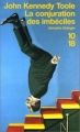 Couverture La conjuration des imbéciles Editions 10/18 (Domaine étranger) 1999