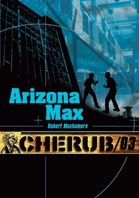 Couverture Cherub, tome 03 : Arizona Max