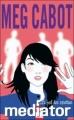Couverture Médiator, tome 3 : Le Bal des spectres Editions Hachette (Jeunesse) 2008