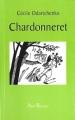 Couverture Chardonneret Editions Abel Bécanes 2007