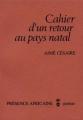 Couverture Cahier d'un retour au pays natal Editions Présence Africaine 1971