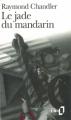 Couverture Le jade du mandarin Editions Folio  1989