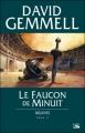 Couverture Rigante, tome 2 : Le faucon de minuit Editions Bragelonne 2005