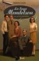 Couverture La Saga Mendelson, tome 2 : Les Insoumis Editions Seuil 2009